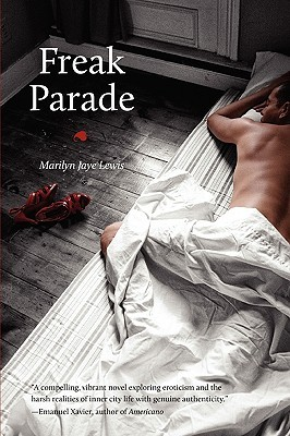 Freak Parade by Marilyn Jaye Lewis