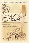 Nude: Unveiling Your Inner Beauty & Sensuality
