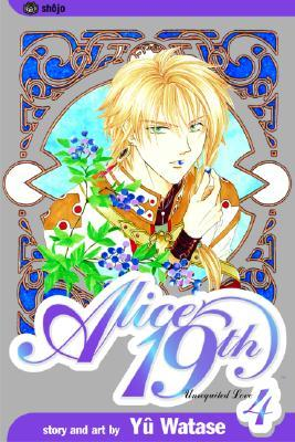 Alice 19th, Vol. 04 by Yuu Watase