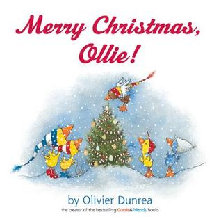 Merry Christmas, Ollie! by Olivier Dunrea