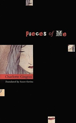 Pieces of Me by Charlotte Gingras