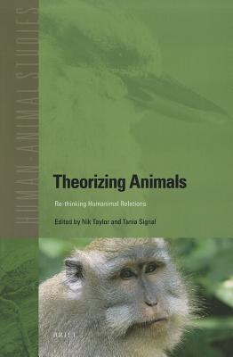 Theorizing Animals by Nik Taylor