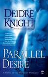 Parallel Desire (Midnight Warriors, #4)