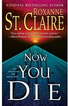 Now You Die (Bullet Catcher, #6)