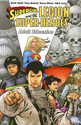 Supergirl and the Legion of Super-Heroes, Vol. 4 by Mark Waid