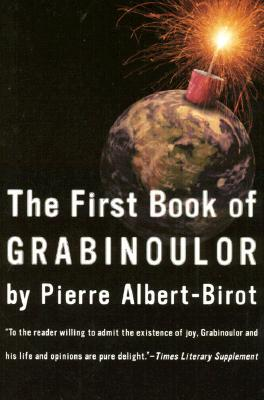 The First Book of Grabinoulor (French Literature Series)