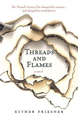 Threads and Flames by Esther M. Friesner