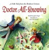 Doctor All-Knowing: A Folk Tale from the Brothers Grimm