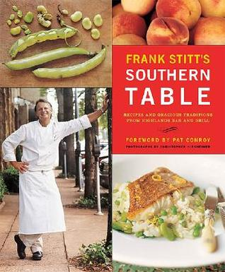 Frank Stitt's Southern Table by Frank Stitt