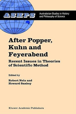 After Popper, Kuhn and Feyerabend: Recent Issues in Theories of Scientific Method