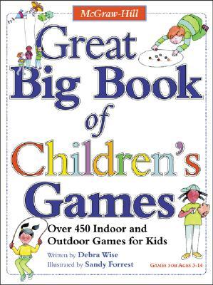 Great Big Book of Children's Games by Debra Wise