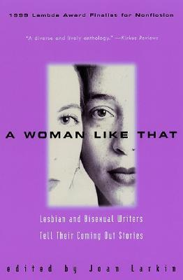 A Woman Like That by Joan Larkin