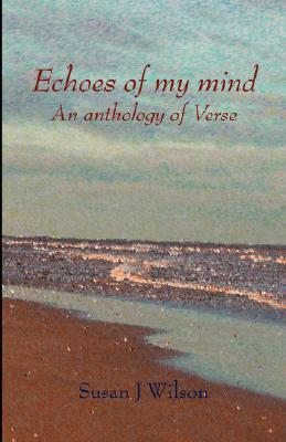Echoes of My Mind