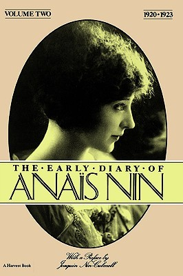 The Early Diary of Anaïs Nin, Vol. 2 by Anaïs Nin
