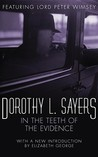 In the Teeth of the Evidence by Dorothy L. Sayers
