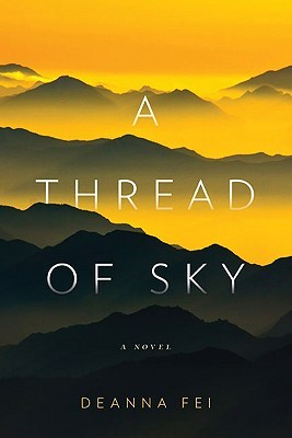 A Thread of Sky by Deanna Fei