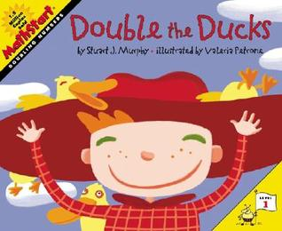 Double the Ducks by Stuart J. Murphy