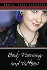 Body Piercing and Tattoos
