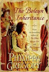The Boleyn Inheritance by Philippa Gregory