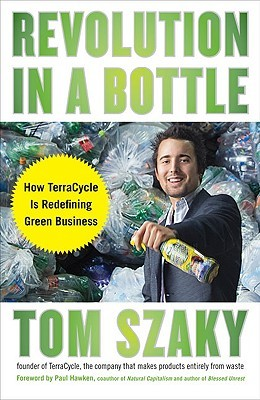Revolution in a Bottle by Tom Szaky