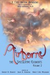 Airborne (The Speculative Elements, Volume 2)
