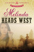 Melinda Heads West