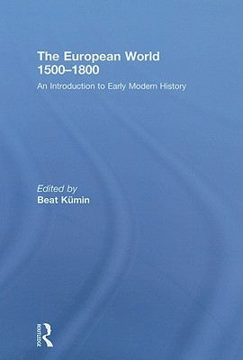 The European World 1500-1800: An Introduction to Early Modern History