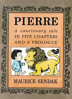 Pierre by Maurice Sendak