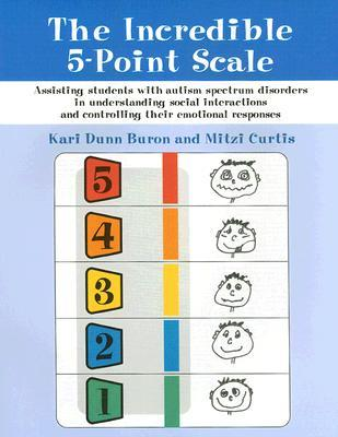 The Incredible 5-Point Scale by Kari Dunn Buron