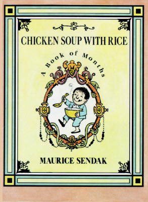 Chicken Soup with Rice by Maurice Sendak