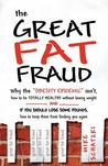 The Great Fat Fraud