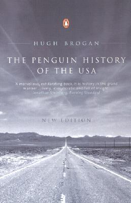 The Penguin History of the USA by Hugh Brogan