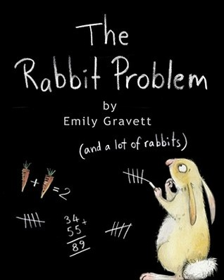 The Rabbit Problem by Emily Gravett