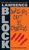 Burglars Can't Be Choosers (Rhodenbarr, #1)