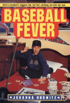 Baseball Fever by Johanna Hurwitz
