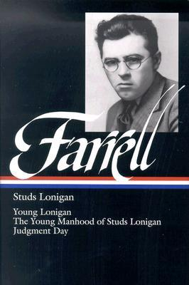 Studs Lonigan by James T. Farrell