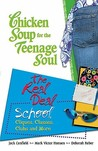Chicken Soup Teenage Soul Real Deal School