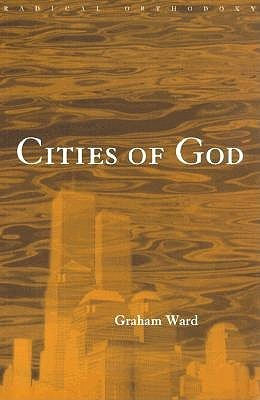 Cities of God by Graham Ward