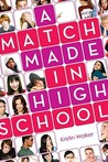 A Match Made in High School by Kristin Walker