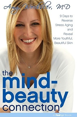 The Mind-Beauty Connection by Amy Wechsler