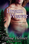 Dreamweaver by Tiffinie Helmer