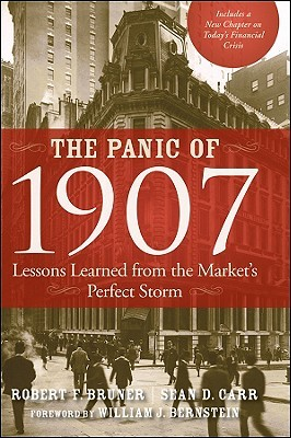 The Panic of 1907 by Robert F. Bruner
