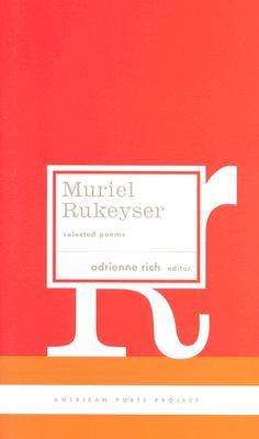 Selected Poems by Muriel Rukeyser