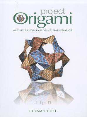 Project Origami: Activities for Exploring Mathematics