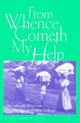 From Whence Cometh My Help by Ethel Morgan Smith