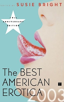The Best American Erotica 2003 by Susie Bright