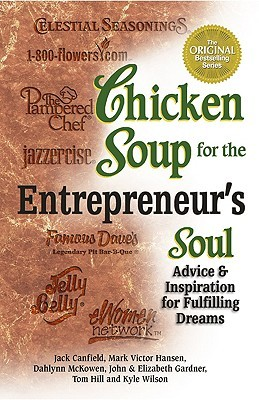 Chicken Soup for the Entrepreneur's Soul by Jack Canfield