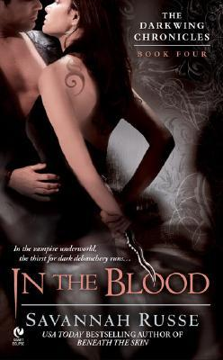 In the Blood by Savannah Russe