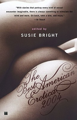 The Best American Erotica 2004 by Susie Bright