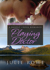 Playing Doctor (Bandit Creek, #26)